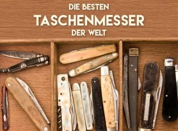 Die besten Messer der Welt im Taschenformat